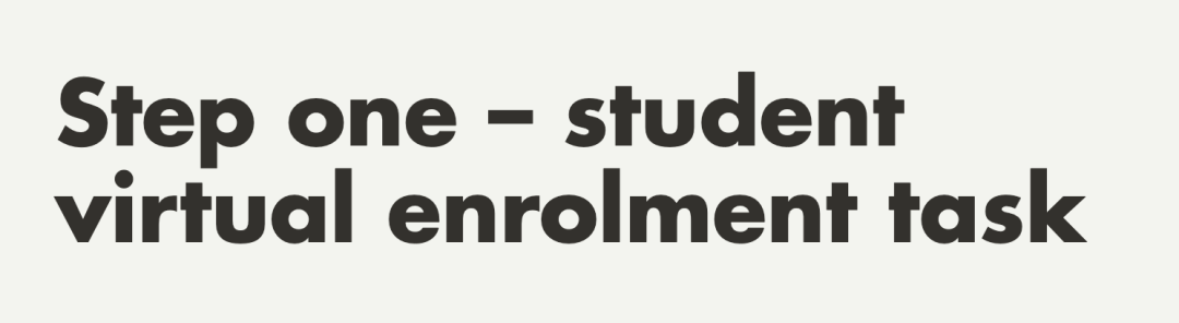 STEP ONE STUDENT VIRTUAL ENROLMENT TASK.png